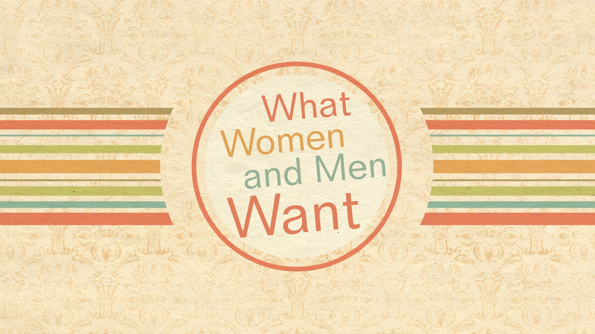 What Women and Men Want message series logo