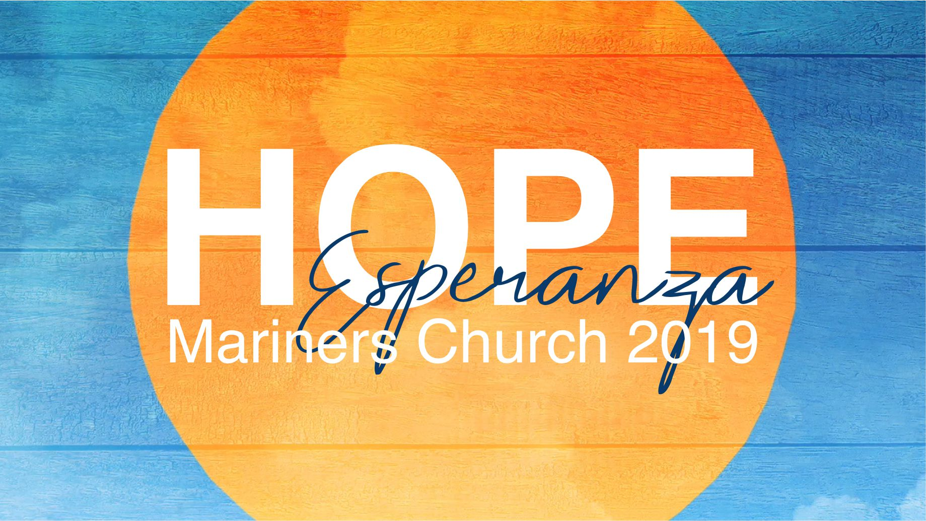 HOPE: Mariners Church 2019