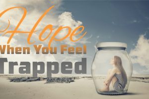 Hope When You Feel Trapped message series logo