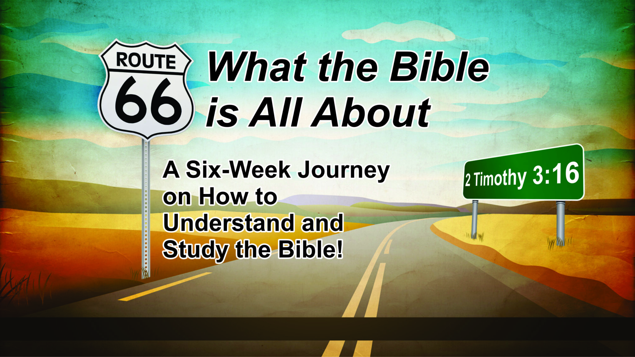 Route 66; What the Bible is All About