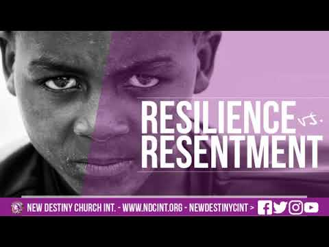 Resilience vs. Resentment