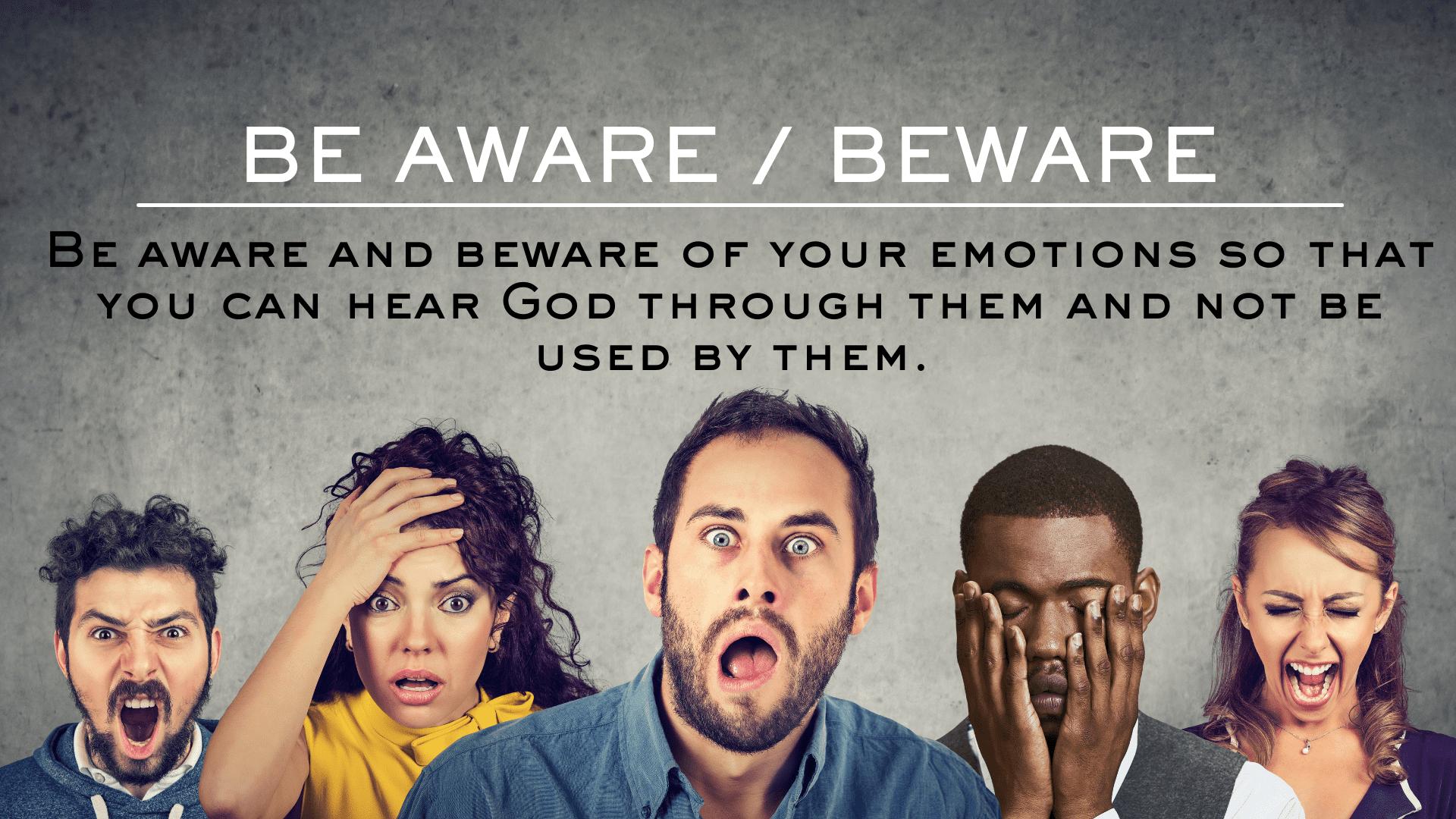 Be Aware / Beware