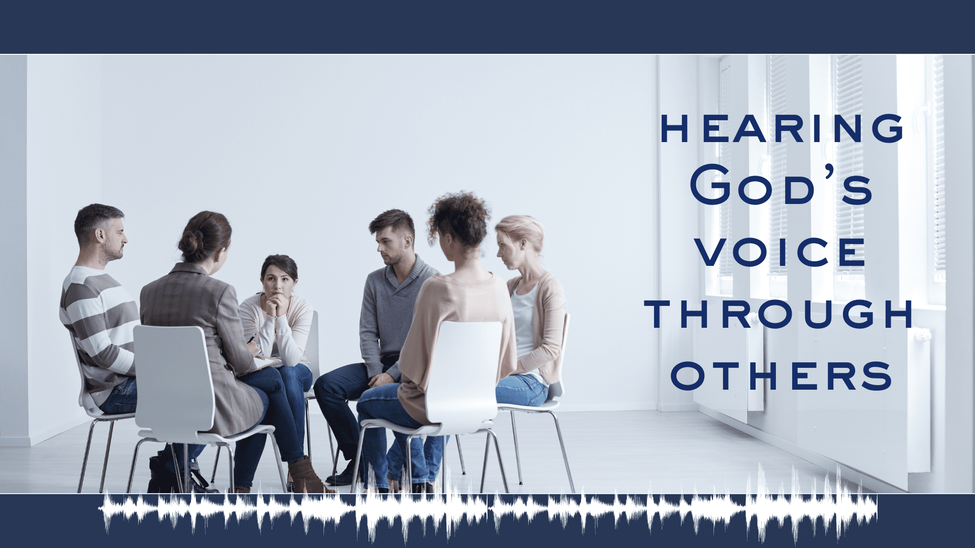 Hearing God's Voice Through Others