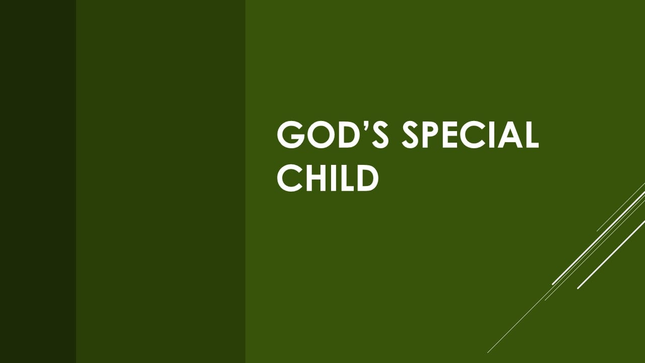 God's Special Child
