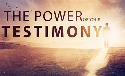 Your Testimony's Power